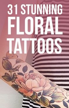31 Insanely Gorgeous Floral Tattoos