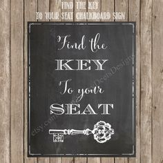 Chalkboard Find the Key To Your Seat by SavvyDeetsDesigns on Etsy