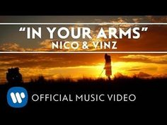 Nico & Vinz- In Your Arms