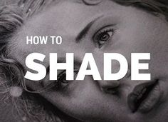 How to Shade: The Ultimate Tutorial | RapidFireArt Tutorials