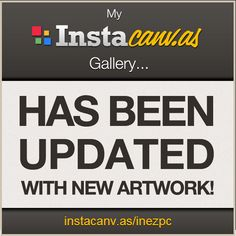 My instacanvas gallery news!!!
