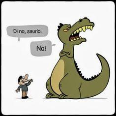 Frases, chistes, anécdotas, reflexiones, Amor y mucho más.: Chistes de animalitos. Di no, saurio. No! (dinosaurio)