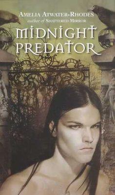 Midnight Predator by Amelia Atwater Rhodes