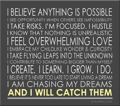 I believe anything is possible...