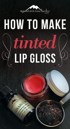 DIY: naturally tinted lip gloss