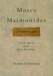 Buy Moses Maimonides: The Man and His Works by Herbert Davidson and Read this Book on Kobo's Free Apps. Discover Kobo's Vast Collection of Ebooks and Audiobooks Today - Over 4 Million Titles!