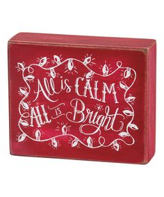 Look at this 'All is Calm' Box Sign on #zulily today!