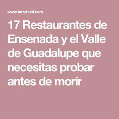 17 Restaurantes de Ensenada y el Valle de Guadalupe que necesitas probar antes de morir
