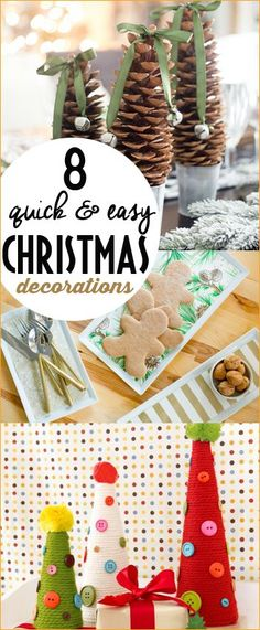 8 Quick and Easy Christmas Decorations.  Christmas home decor that will blow your mind.  Fun and simple holiday decorations on a dime.