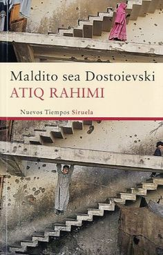 """Maldito sea Dostoievski / Atiq Rahimi. Con su estilo lírico y a la vez despojado, su espléndido uso de los relatos de la tradición persa y la firme exposición de sus convicciones, especialmente sobre la condición de la mujer, Rahimi compone una magnífica coreografía. Atiq Rahimi se inspira en la trama de """"Crimen y castigo"""", pero la revisa, la corrige y la traslada a la realidad actual de Afganistán... en un Kabul donde la brutalidad y la corrupción están más que generalizadas."""