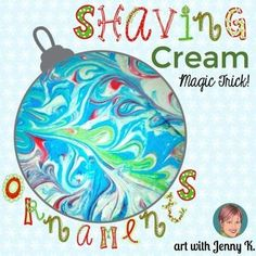 """Instructions for making """"marbleized"""" ornaments with shaving cream and water colors- FREEBIE"""