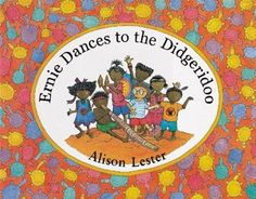 'Ernie Dances to the Didgeridoo' is another outstanding book by Alison Lester. It is a wonderful addition to an exploration of the seasonal calendars of Indigenous Australians. Seasons Activities, Music Activities, Preschool Activities, Seasons Lessons, Weather Lessons, Aboriginal Education, Indigenous Education, Aboriginal Art, Alison Lester