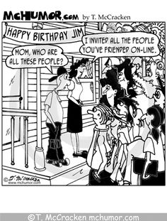 Facebook Humor | I Invited All Your Facebook Friends Over For Your Birthday!