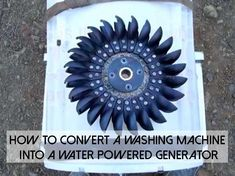 How To Convert A Washing Machine Into A Water Powered Generator