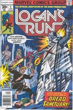 LOGAN'S RUN 4, BRONZE AGE MARVEL COMICS