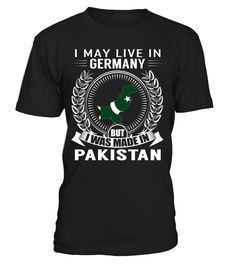 I May Live in Germany But I Was Made in Pakistan #Pakistan