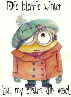 Winter Minion by on DeviantArt 📝 My Minion, Minions, Hate Summer, Afrikaanse Quotes, Goeie Nag, Goeie More, Good Night Quotes, Morning Quotes, Day Wishes