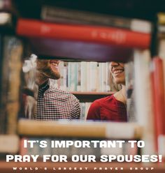 Pray for your spouses