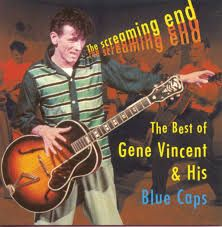 GENE VINCENT - The Screaming End
