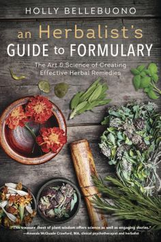 Buy An Herbalist's Guide to Formulary: The Art & Science of Creating Effective Herbal Remedies by Holly Bellebuono and Read this Book on Kobo's Free Apps. Discover Kobo's Vast Collection of Ebooks and Audiobooks Today - Over 4 Million Titles! Home Remedy For Cough, Natural Cough Remedies, Natural Health Remedies, Herbal Remedies, Holistic Medicine, Herbal Medicine, Natural Medicine, Magic Herbs, Herbal Magic