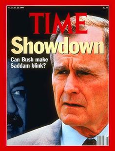 THEN<>NOW TIME Magazine Cover: Saddam Hussein and George Bush - Aug. 20, 1990