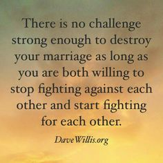 Marriage is not a one on one, it's a tag team event!