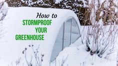 How To Reduce Storm Damage To Your Greenhouse and High Tunnel