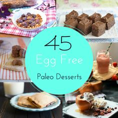 Pure and Simple Nourishment : 45 Egg Free Paleo Dessert Recipes (Paleo, Gluten Free, Dessert)
