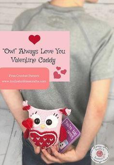 """Owl Will Always Love You"" Valentine Caddy Crochet Pattern   Free Crochet Pattern   Holly's Hobbies"