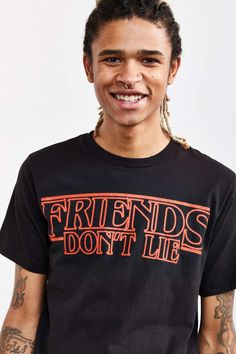 A tee for the friend who knows that lying (especially about binge-watching Stranger Things without the other) is strictly off-limits.