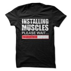 Installing Muscles Gym T-shirt ($19.95)