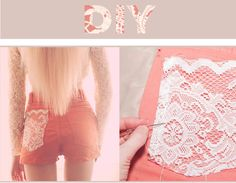 DIY Lace Pocket: I'm ready to do this to all my shorts! I love the look and it seems really really easy! Check out More Design Please! Diy Shorts, Crafts To Do, Diy Crafts, Sewing Crafts, Sewing Projects, Diy Projects, Do It Yourself Fashion, Crafty Craft, Crafting