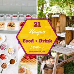 21 Unique Food + Drink Stations via Loulou + Jones