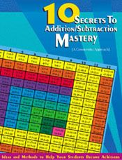 $9.95 10 Secrets to Addition and Subtraction Mastery