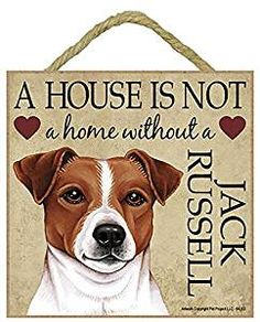 Jack Russell sign £8.95 at www.twowoofs.co.uk