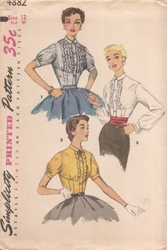 Simplicity 4882; ©1954; MISSES' BLOUSE: Blouse front is styled with empire lines and is smoothly fitted through midriff. A buttoned band at center front and small collar are featured. Upper blouse front is detailed with rows of ruffles at each side of band. Short sleeves, views 1 and 2, are pleated at lower edge and join band. Upper front is gathered to midriff at bustline. A ribbon bow details neck edge of view 2. View 3 sleeves are long. Eyelet ruffles trim wristband and blouse front......