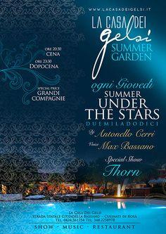 SUMMER GARDEN   Summer under the stars! Il nuovo appuntamento del Giovedì Sera nel giardino estivo della Casa dei Gelsi!