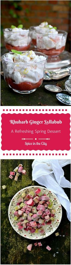 Channeling Spring: Rhubarb & Ginger Syllabub - Spice in the City Types Of Desserts, Just Desserts, Fruit Fool, Breakfast Recipes, Dessert Recipes, Yummy Recipes, Syllabub, English Desserts, Yummy Treats