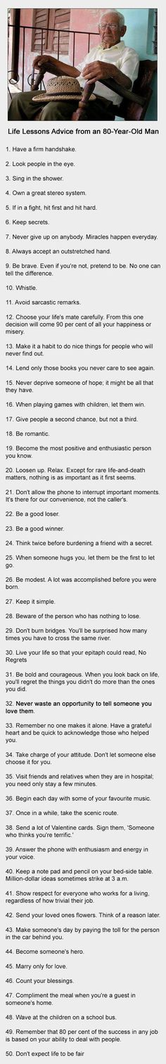 Life Lessons Advice from an 80-Year-Old Man Everyone Should Read This Time of the Year By Micky Wren | Culture,inspirational,Life Hacks Source: Pat Divilly
