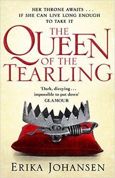The Queen Of The Tearling: (The Tearling Trilogy 1) eBook: Erika Johansen: Amazon.de: Kindle-Shop