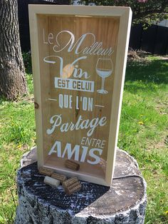 you will receive : 1 Wine cork holder shadow box SIZE: 19 inch x 9.5 inch x 3.5 inch Vinyl Decal quote : 1-Le meilleur vin est celui que lon partage entre amis. 2-Wine - because no great story started with someone eating a salad 3-The best wines are the ones we drink with friends 4.-