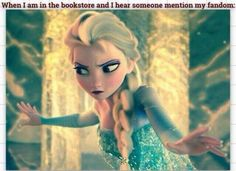 Me whenever someone mentions my fandom no matter where I am.