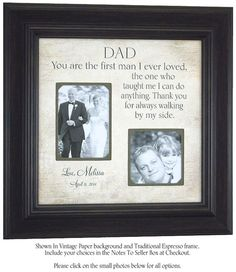 Wedding Gift For Parents, Bride, Groom, Mother, Father, Shower, Reception, First Man I Ever Loved, Sign, Frame, 16 X 16