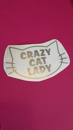 Crazy Cat Lady Decal. Available in Multiple Colors.