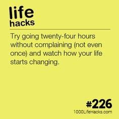 Go Twenty-Four Hours Without Complaining