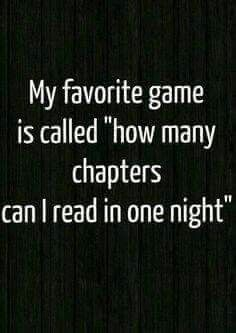 Confession...I consider it a personal victory if I start a book at 5 pm and finish it by 10 pm.