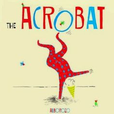 The Acrobat by Alborozo (Child's Play)