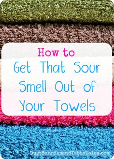How to Get That Sour Smell Out of Your Towels