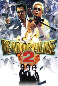 Dead or Alive 2: Birds (2000) Jap. Daiei Action D: Takashi Miike. 29/03/17