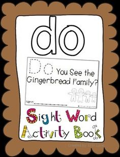 """Sight Word Activity Book: """"Do"""" by Inspired Elementary Teaching Sight Words, Dolch Sight Words, Sight Word Activities, Phonics Activities, Book Activities, Christmas Activities, Writing Center Kindergarten, Kindergarten Reading, Kindergarten Classroom"""